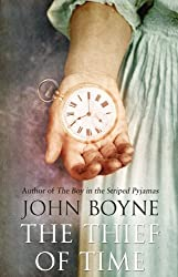 The Thief of Time by John Boyne (2011-04-14)