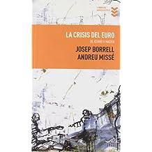 La crisis del euro (Libros Urgentes)