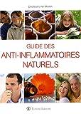 Guide des Anti-inflammatoires naturels