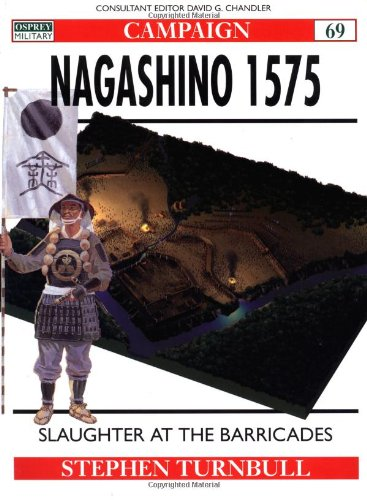 Nagashino 1575: Slaughter at the barricades (Campaign)