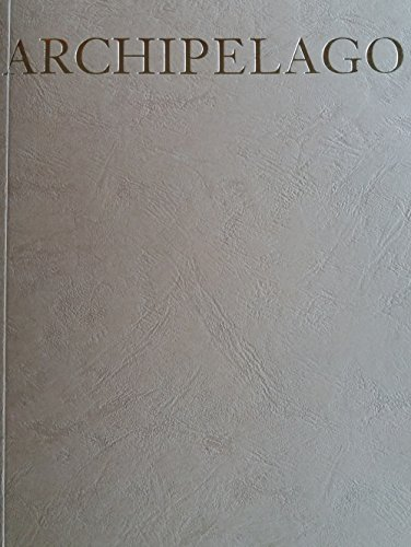 John Isaacs. Archipelago. Ediz. bilingue