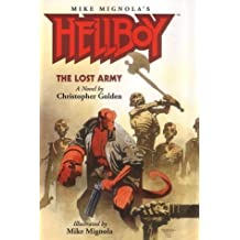 Hellboy: The Lost Army. A Novel by Christopher Golden (2002-12-24)