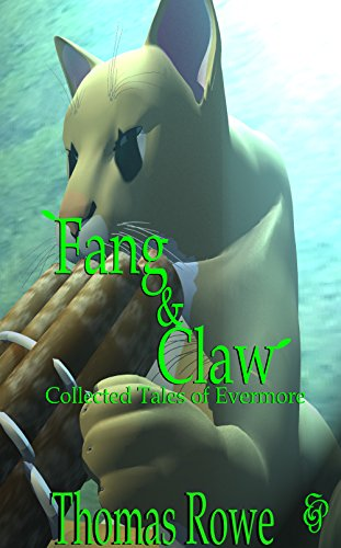 Fang & Claw: Collected Tales of Evermore (English Edition) -