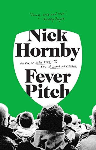 Fever Pitch por Nick Hornby