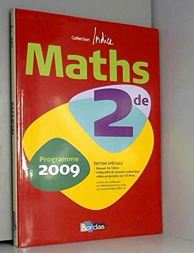 Indice Maths 2de : Programme 2009