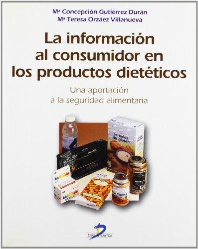 Descargar Libro La información al consumidor en los productos dietéticos de Mª Concepción Gutiérrez Durán