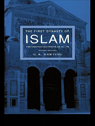 The First Dynasty of Islam: The Umayyad Caliphate AD 661-750 (English Edition)