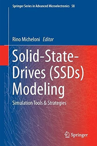 Preisvergleich Produktbild Solid-State-Drives (SSDs) Modeling: Simulation Tools & Strategies (Springer Series in Advanced Microelectronics,  Band 58)
