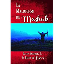 La Maldición de Mazhab (El Reino de Noor nº 5)
