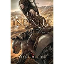 The Infinite (Gates of Thread and Stone Series) by Lori M. Lee (2015-03-10)