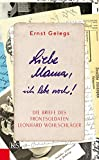Liebe Mama, ich lebe noch!:  von Ernst Gelegs