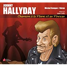 Johnny Hallyday : Chansons à la plume et au pinceau