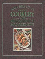 Mrs. Beeton's Book of Cookery and Household Management by Isabella Mary Beeton (1992-09-01)