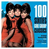 100 60'S Girl Group Classics