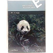 la enciclopedia del estudiante, Tomo 11. Ecología