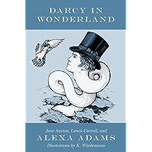 Darcy in Wonderland (English Edition)