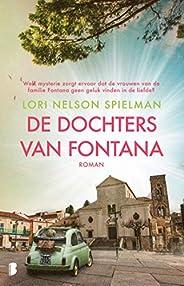 De dochters van Fontana: Welk mysterie zorgt ervoor dat de vrouwen van de familie Fontana geen geluk vinden in