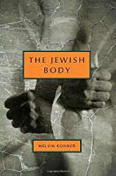 The Jewish Body (Jewish Encounters)