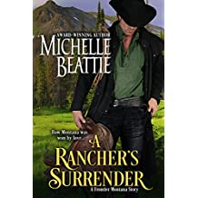 A Rancher's Surrender (A Frontier Montana series Book 1) (English Edition)