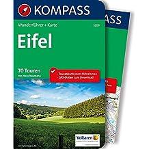 Eifel: Wanderführer mit Extra-Tourenkarte 1:100.000, 70 Touren, GPX-Daten zum Download. (KOMPASS-Wanderführer, Band 5209)