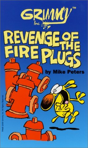 grimmy-revenge-of-the-fireplugs-mother-goose-and-grimm-by-mike-peters-2001-02-15