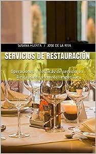 servicio técnico: Servicios de Restauración: Operaciones y Técnicas de servicio en Restaurante y e...