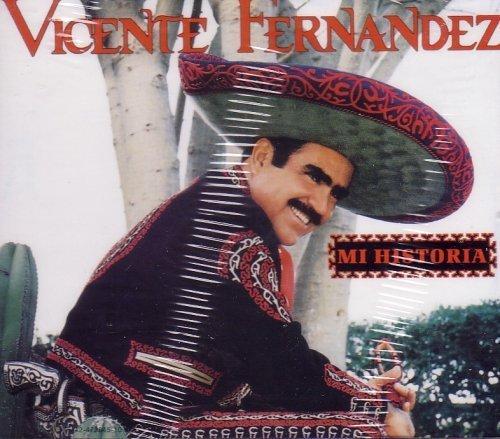 Vicente Fernandez: Mi Historia by Vicente Fernandez (0100-01-01j (Vicente Fernandez Cd)