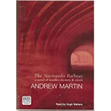 The Necropolis Railway: A Novel of Murder, Mystery and Steam