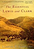 The Essential Lewis and Clarke (Lewis & Clark Expedition)