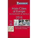 Michelin 2016 Main Cities of Europe: Restaurants & Hotels