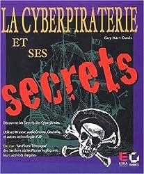 Cyberpiraterie et ses secrets