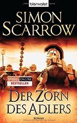 Der Zorn des Adlers: Die Rom-Serie 3 - Roman