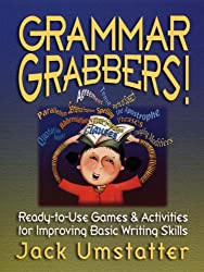 Grammar Grabbers Ready-to-Use Games & Activities F for Improving Basic Writing Skills (J-B Ed: Ready-to-Use Activities)