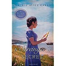 A Stranger's Secret (A Cliffs of Cornwall Novel)