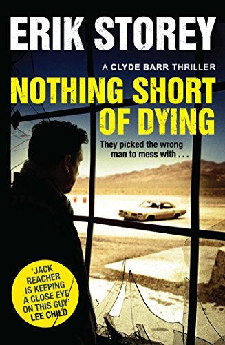 Nothing Short of Dying: A Clyde Barr Thriller Test