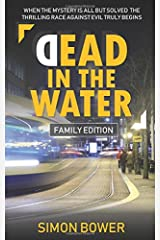 Dead in the Water: (Family Edition) Paperback