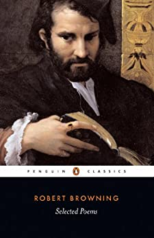 Selected Poems (Penguin Classics) by [Browning, Robert]