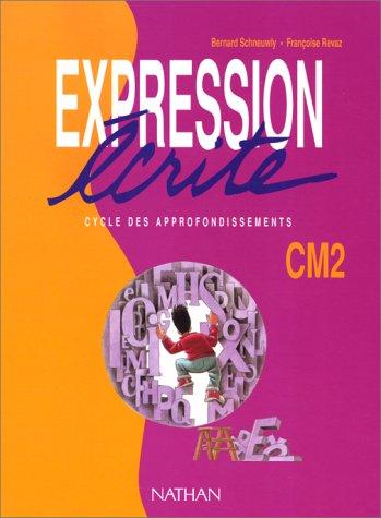 Expression écrite, CM2. Cycle des approfondissements