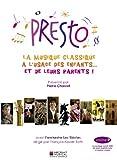 """Afficher """"Presto n° 2 Presto, la musique classique à l'usage des enfants... et de leurs parents !"""""""