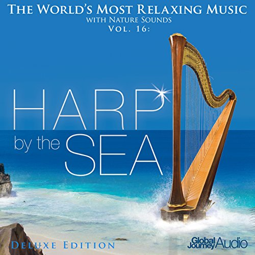 the-worlds-most-relaxing-music-with-nature-sounds-vol16-harp-by-the-sea-deluxe-edition