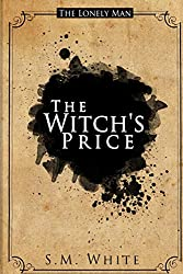 The Lonely Man: The Witch's Price