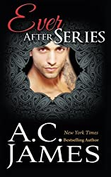 Ever After Series by A.C. James (2014-09-19)