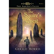 The Squire's Quest (The Squire's Tales Book 9)