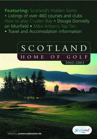 Scotland, Home of Golf 2002/2003