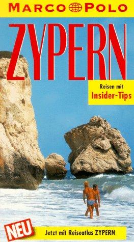 Zypern : Reisen mit Insider-Tips ; [mit Reiseatlas]