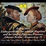 Liebesgeschichte der schönen Magelone und des Grafen Peter aus Provence, 2 Audio-CDs - Ludwig Tieck