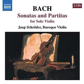Bach, J.S.: Sonatas And Partitas For Solo Violin, Bwv 1001-1006