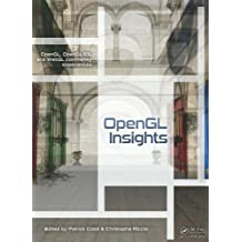 OpenGL Insights (OpenGL, OpenGL Es, and Webgl Community Experiences)