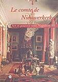 Le Comte de Nieuwerkerke. Art et pouvoir sous Napoléon III
