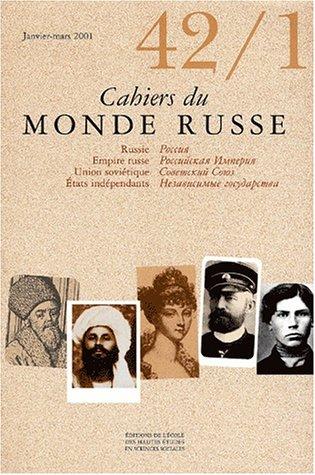 Cahiers du Monde russe, N° 42/1, Janvier-mars 2001 :